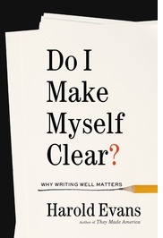 Do I Make Myself Clear by Harold Evans.jpg