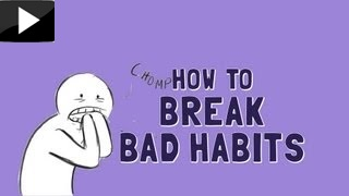 How to Break Bad Habits_0.jpg
