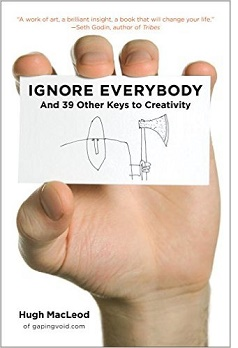 Ignore Everybody and 39 Other Keys to Creativity_cover.jpg
