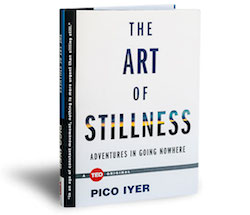 The Art of Stillness_Adventures in Going Nowhere.jpg