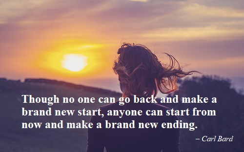 Though no one can go back and make a brand new start.jpg